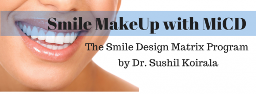 Dr Sushil Koirala The Smile Makeup with MiCD